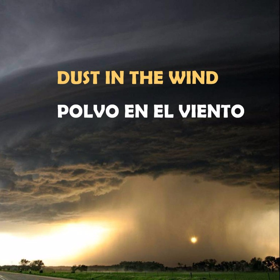 Polvo En El Viento Lyrics And Music By Kansas Arranged By Bigkingnew